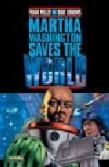 Libro MARTHA WASHINGTON SAVES THE WORLD