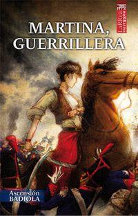 Libro MARTINA, GUERRILLERA