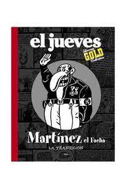 Libro MARTINEZ EL FACHA: LA TRANSICION