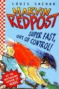 Libro MARVIN REDPOST: SUPER FAST, OUT OF CONTROL!