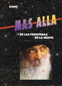 Libro MAS ALLA DE LAS FRONTERAS DE LA MENTE