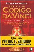 Libro MAS ALLA DEL CODIGO DA VINCI: EL LIBRO QUE RESUELVE EL MISTERIO