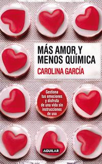 Libro MAS AMOR Y MENOS QUIMICA