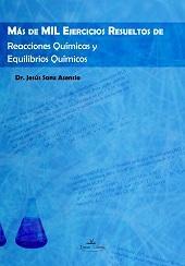 Libro MAS DE MIL EJERCICIOS RESUELTOS DE REACCIONES QUIMICAS Y EQUILIBR IOS QUIMICOS