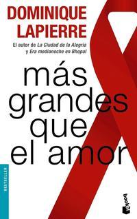 Libro MAS GRANDES QUE EL AMOR