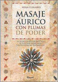 Libro MASAJE AURICO CON PLUMAS DE PODER