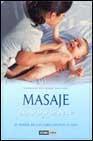 Libro MASAJE PARA TI Y TU BEBE: EL PODER DE LAS CARICIAS PASO A PASO