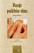 Libro MASAJE PEDIATRICO CHINO: TEORIA Y PRACTICA