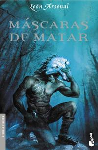 Libro MASCARAS DE MATAR