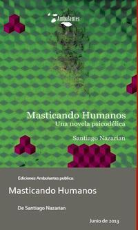 Libro MASTICANDO HUMANOS