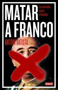 Libro MATAR A FRANCO
