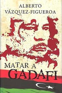 Libro MATAR A GADAFI