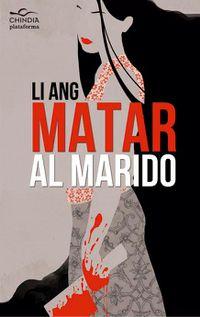 Libro MATAR AL MARIDO
