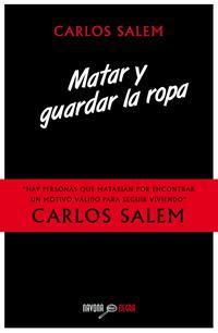 Libro MATAR Y GUARDAR LA ROPA