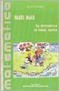 Libro MATE MAX: LA MATEMATICA EN TODAS PARTES