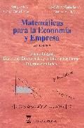 Libro MATEMATICAS PARA LA ECONOMIA Y EMPRESA: CALCULO INTEGRAL. ECUACIONES DIFERENCIALES Y EN DIFERENCIAS FINITAS. PROGRAMACION LINEAL