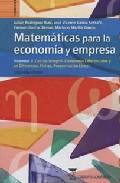 Libro MATEMATICAS PARA LA ECONOMIA Y EMPRESACALCULO INTEGRAL. ECUACIONES DIFERENCIALES Y EN DIFERENCIAS FINITAS. PROGRAMACION LINEAL