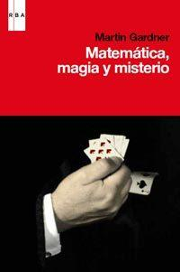 Libro MATEMATICAS, MAGIA, MISTERIO