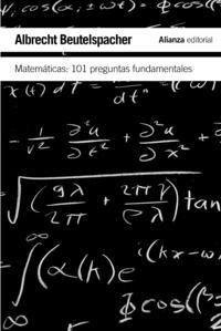 Libro MATEMATICAS: 101 PREGUNTAS FUNDAMENTALES