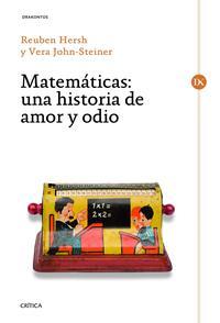 Libro MATEMATICAS: UNA HISTORIA DE AMOR Y ODIO