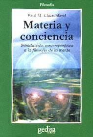 Libro MATERIA Y CONCIENCIA: INTRODUCCION CONTEMPORANEA A LA FILOSOFIA D E LA MENTE