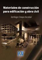 Libro MATERIALES DE CONSTRUCCION PARA EDIFICACION Y OBRA CIVIL