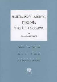 Libro MATERIALISMO HISTÓRICO, FILOSOFÍA Y POLÍTICA MODERNA