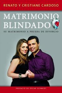 Libro MATRIMONIO BLINDADO: SU MATRIMONIO A PRUEBA DE DIVORCIO