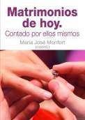 Libro MATRIMONIOS DE HOY: CONTADO POR ELLOS MISMOS