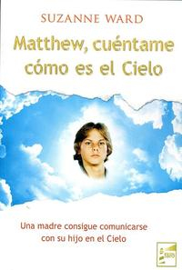 Libro MATTHEW, CUÉNTAME CÓMO ES EL CIELO