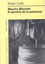 Libro MAURICE BLANCHOT: EL EJERCICIO DE LA PACIENCIA