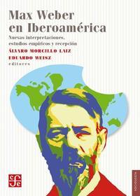 Libro MAX WEBER EN IBEROAMERICA