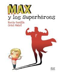 Libro MAX Y LOS SUPERHÉROES: MEGAPOWER