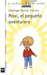 Libro MAXI, EL PEQUEÑO AVENTURERO