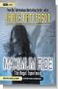 Libro MAXIMUM RIDE: THE ANGEL EXPERIMENT