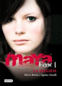 Libro MAYA FOX 1: LA ELEGIDA