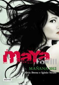 Libro MAYA FOX 3: MAÑANA, 2012