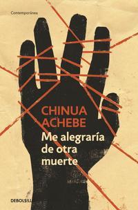 Libro ME ALEGRARIA DE OTRA MUERTE
