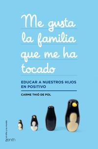 Libro ME GUSTA LA FAMILIA QUE ME HA TOCADO
