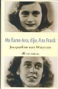 Libro ME LLAMO ANA, DIJO, ANA FRANK