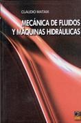 Libro MECANICA DE FLUIDOS Y MAQUINAS HIDRAULICAS