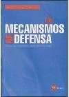 Libro MECANISMOS DE DEFENSA: COMO NOS ENGAÑAMOS PARA SENTIRNOS MEJOR