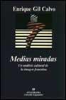 Libro MEDIAS MIRADAS: UN ANALISIS CULTURAL DE LA IMAGEN FEMENINA