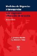 Libro MEDICINA DE URGENCIAS Y EMERGENCIAS : GUIA PRACTICA Y PROTOCOLOS DE ACTUACION
