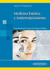 Libro MEDICINA ESTETICA Y ANTIENVEJECIMIENTO