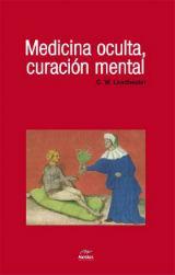 Libro MEDICINA OCULTA, CURACION MENTAL