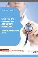 Libro MEDICO DE FAMILIA DE ATENCION PRIMARIA. SERVICIO MURCIANO DE SALU D. TEST ESPECIFICO VOL. II.