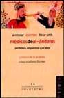 Libro MEDICOS DEL AL-ANDALUS: AVENZOAR, AVERROES E IBN AL-JATIB. PERFUMES, UNGÜENTOS Y JARABES