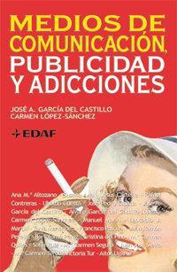 Libro MEDIOS DE COMUNICACION, PUBLICIDAD Y ADICCIONES