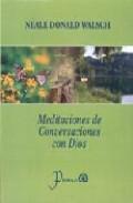 Libro MEDITACIONES DE CONVERSACIONES CON DIOS